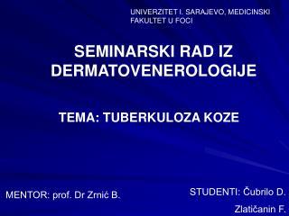 MENTOR: prof. Dr Zrnic B.