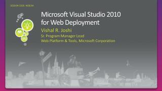 Microsoft Visual Studio 2010  for Web Deployment