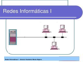Redes Inform ticas I