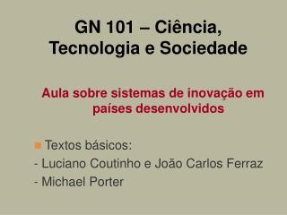 GN 101   Ci ncia, Tecnologia e Sociedade