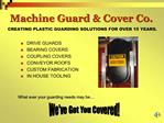 Machine Guard  Cover Co.