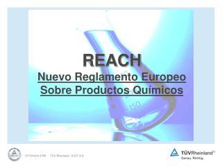 REACH Nuevo Reglamento Europeo Sobre Productos Qu micos