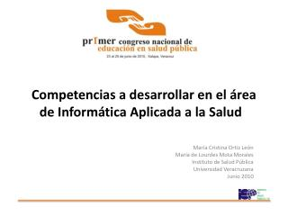 Competencias a desarrollar en el  rea de Inform tica Aplicada a la Salud