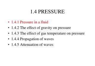 1.4 PRESSURE