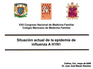 Situaci n actual de la epidemia de influenza A H1N1