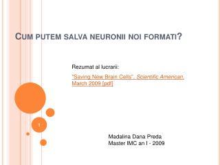 Cum putem salva neuronii noi formati
