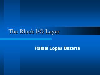 The Block I