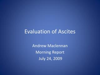Evaluation of Ascites