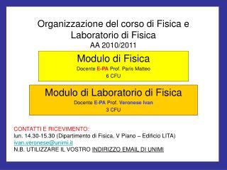 Organizzazione del corso di Fisica e Laboratorio di Fisica AA 2010