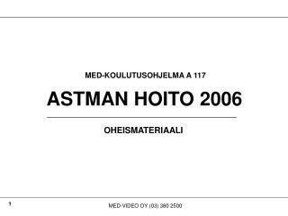 ASTMAN HOITO 2006