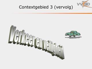 Contextgebied 3 vervolg