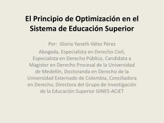 El Principio de Optimizaci n en el Sistema de Educaci n Superior