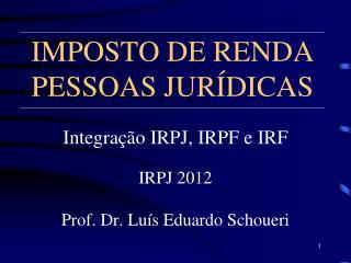 IMPOSTO DE RENDA PESSOAS JUR DICAS