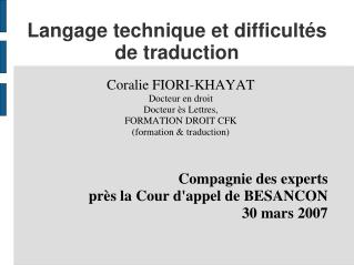 Langage technique et difficult s de traduction