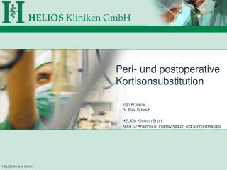Peri- und postoperative Kortisonsubstitution