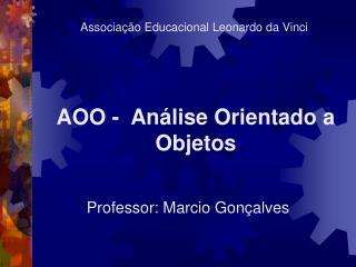 AOO -  An lise Orientado a Objetos