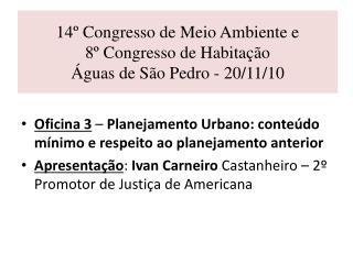 14  Congresso de Meio Ambiente e  8  Congresso de Habita  o   guas de S o Pedro - 20