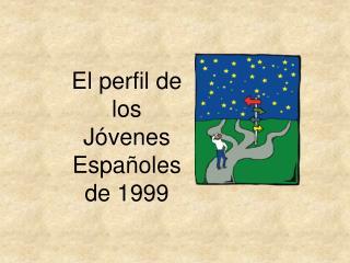 El perfil de los J venes Espa oles de 1999