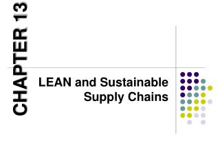 LEAN and Sustainable Supply Chains