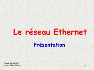 Le r seau Ethernet