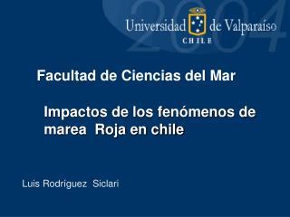 Impactos de los fen menos de marea  Roja en chile