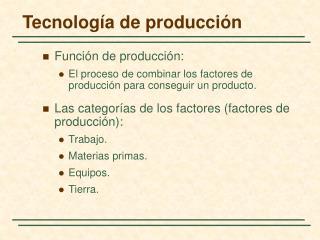Tecnolog a de producci n