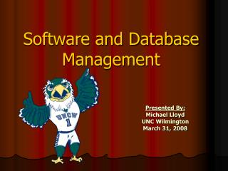 Software and Database Management