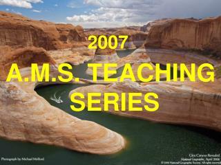 A.M.S. TEACHING SERIES
