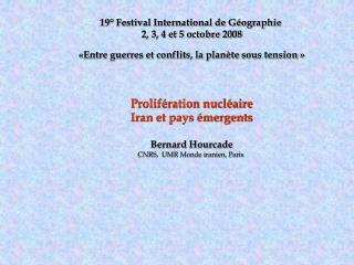 19  Festival International de G ographie  2, 3, 4 et 5 octobre 2008   Entre guerres et conflits, la plan te sous tension