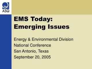 EMS Today: Emerging Issues
