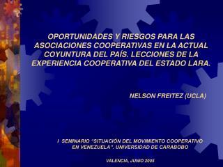 OPORTUNIDADES Y RIESGOS PARA LAS ASOCIACIONES COOPERATIVAS EN LA ACTUAL COYUNTURA DEL PA S. LECCIONES DE LA EXPERIENCIA