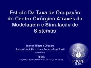 Estudo Da Taxa de Ocupa  o do Centro Cir rgico Atrav s da Modelagem e Simula  o de Sistemas