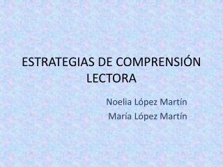 ESTRATEGIAS DE COMPRENSI N LECTORA