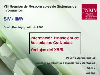 VIII Reuni n de Responsables de Sistemas de Informaci n  SIV
