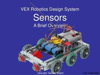 VEX Robotics Design System Sensors A Brief Overview
