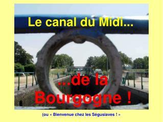 Le canal du Midi...
