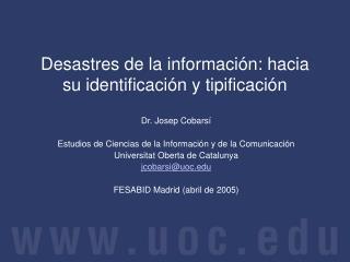 Desastres de la informaci n: hacia su identificaci n y tipificaci n