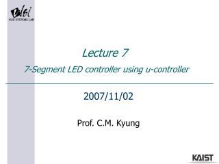 Lecture 7   7-Segment LED controller using u-controller