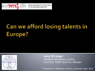 Can we afford losing talents in Europe