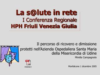 La slute in rete I Conferenza Regionale  HPH Friuli Venezia Giulia