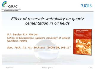 Effect of reservoir wettability on quartz cementation in oil fields