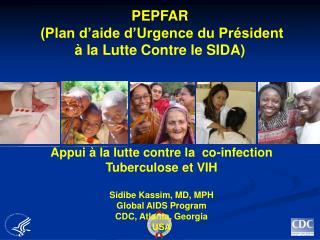PEPFAR  Plan d aide d Urgence du Pr sident    la Lutte Contre le SIDA