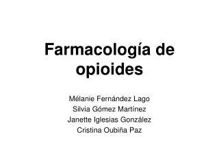 Farmacolog a de opioides
