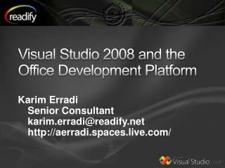 Visual Studio 2008 and the Office Development Platform