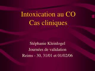 Intoxication au CO Cas cliniques