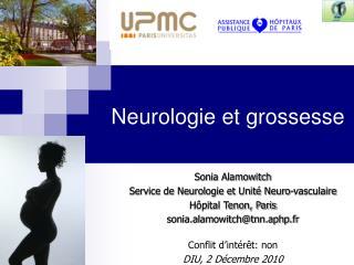Sonia Alamowitch Service de Neurologie et Unit  Neuro-vasculaire  H pital Tenon, Paris sonia.alamowitchtnn.aphp.fr