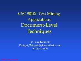 CSC 9010:  Text Mining Applications  Document-Level Techniques