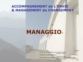 ACCOMPAGNEMENT de L ENVIE  MANAGEMENT du CHANGEMENT