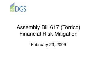 Assembly Bill 617 Torrico  Financial Risk Mitigation