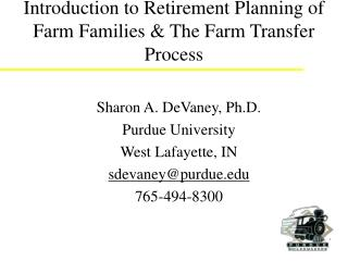 Introduction to Retirement Planning of Farm Families  The Farm Transfer Process